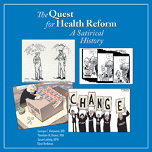 The Quest for Health Reform A Satirical History