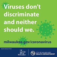 Viruses don't discriminate and neither should we.