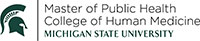 Master of Public Health College of Human Medicine Michigan State University