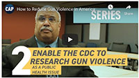 Georges Benjamin Enable the CDC to research gun violence